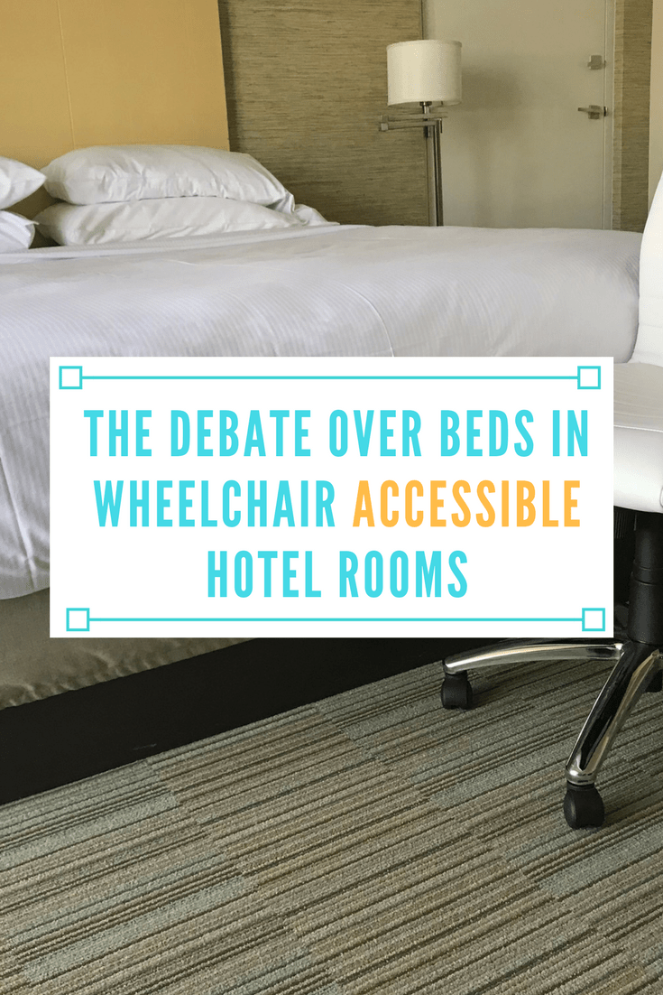 Bed Wheelchair The Debate Over Beds In Wheelchair Accessible Hotel Rooms Spin