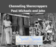 Spirit Speaks Channels Paul Michaels and John Sharecroppers – Session 9