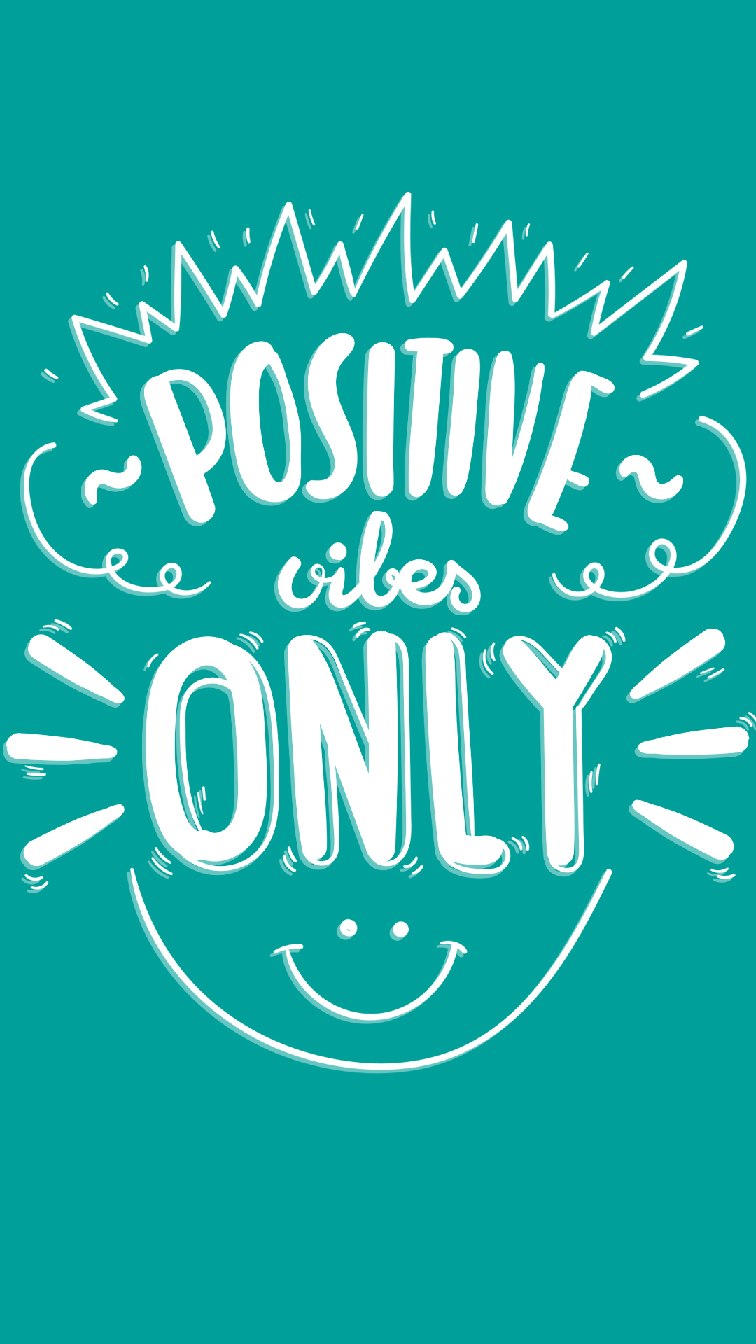 Positive Attitude Quotes Wallpapers Positive Vibes Hd Wallpaper For Your Mobile Phone