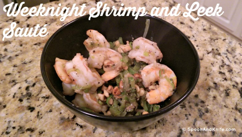 Weeknight Shrimp and Leek Saute - Spoon And Knife