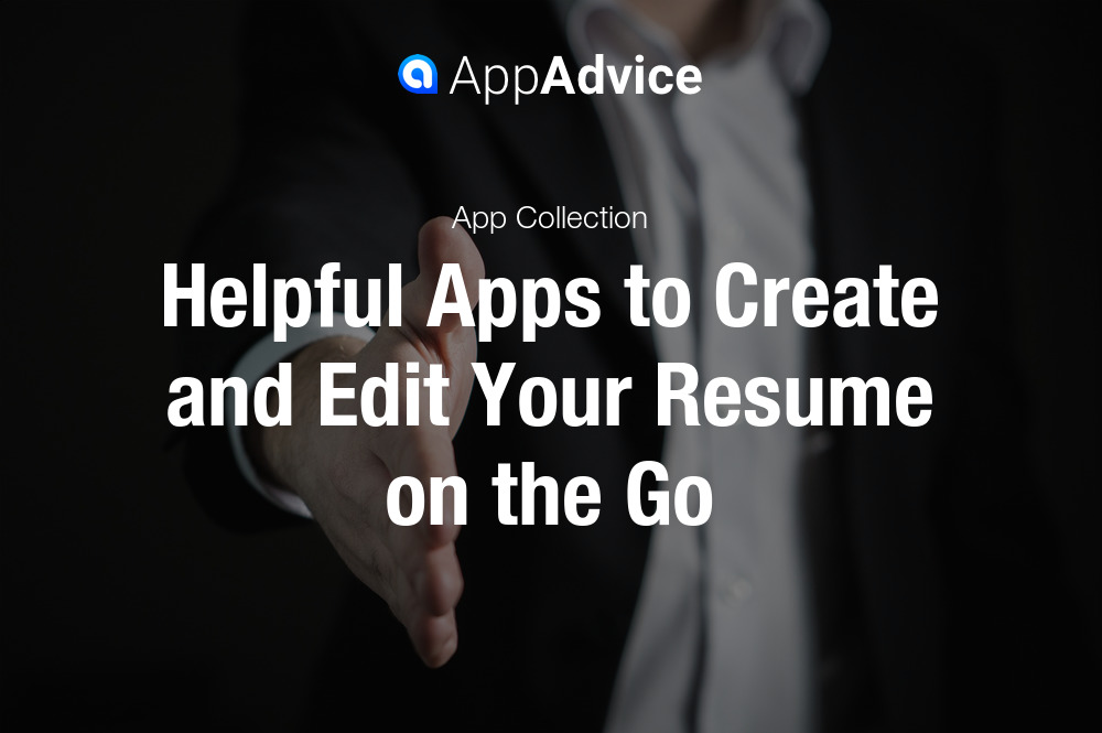 Apps to Create and Edit Resumes