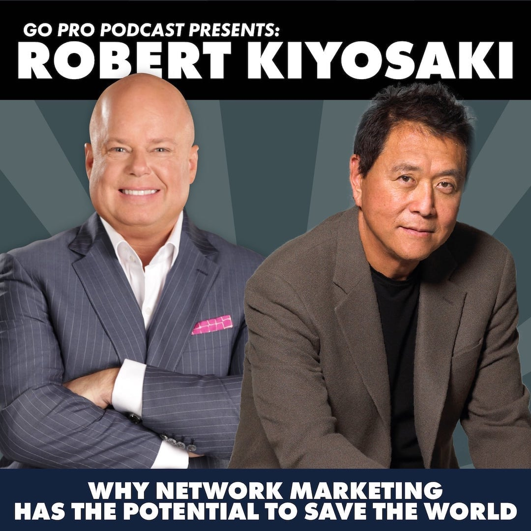 Robert Kiyosaki Audiolibros Gratis Mp3 Go Pro With Eric Worre Listen Free On Castbox