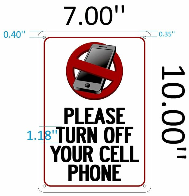 Please Turn off Your Cell Phone Sign ( Rust Aluminium 7x10 ) eBay - Turn Off Cell Phone Sign