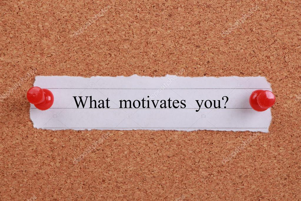 What motivates you? \u2014 Stock Photo © ChristianChan #57867089 - what motivates you