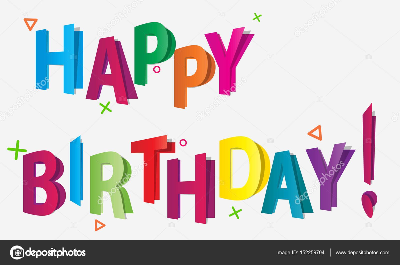 Letras 3d coloridas parecem cartões postais Feliz aniversário