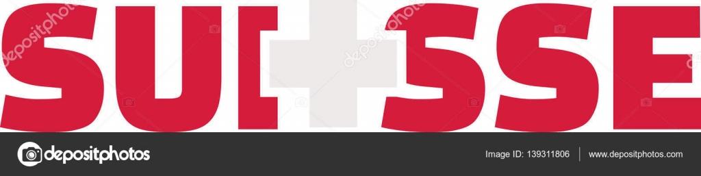 Switzerland flag word - Suisse \u2014 Stock Vector © miceking #139311806 - word flag