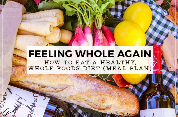 how to eat a healthy whole food diet