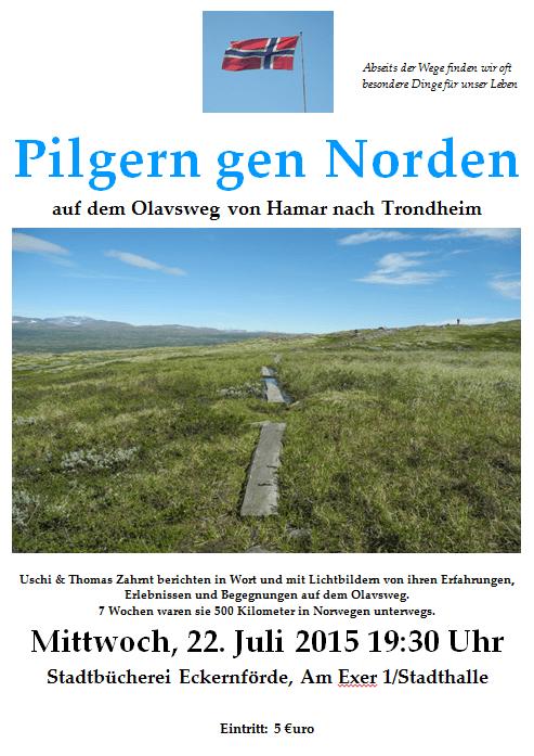 """Plakat zu dem Vortrag """"Pilgern gen Norden"""", der am Mittwoch den 22. Juli 2015, um 19:30 in der Stadtbücherei stattfindet. Eintritt 5€"""
