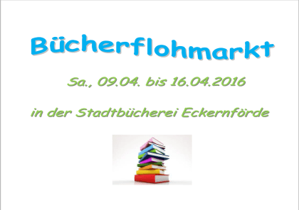 Bücherflohmarkt vom 09.04.-16.04.2016