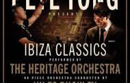 Pete tong 39 s 39 ibiza classics 39 confirmed for manchester for Ibiza classics heritage orchestra