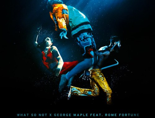 Video: What So Not & George Maple - 'Buried' (ft Rome Fortune)