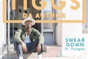 Audio: Tiggs Da Author - 'Swear Down' (ft Yungen)