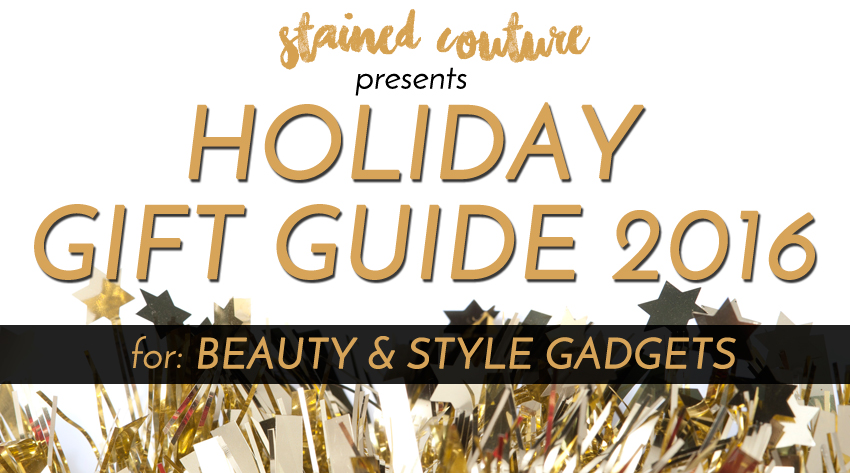 style and beauty gadgets gifts