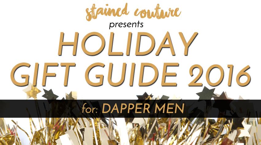 gifts for dapper men