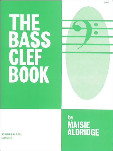 Aldridge, Maisie The Bass Clef Book \u2013 Stainer  Bell - base cleff