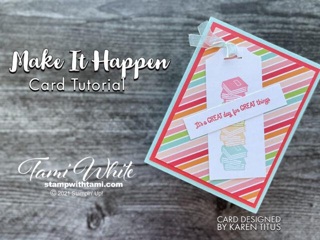 Make It Happen Card Tutorial