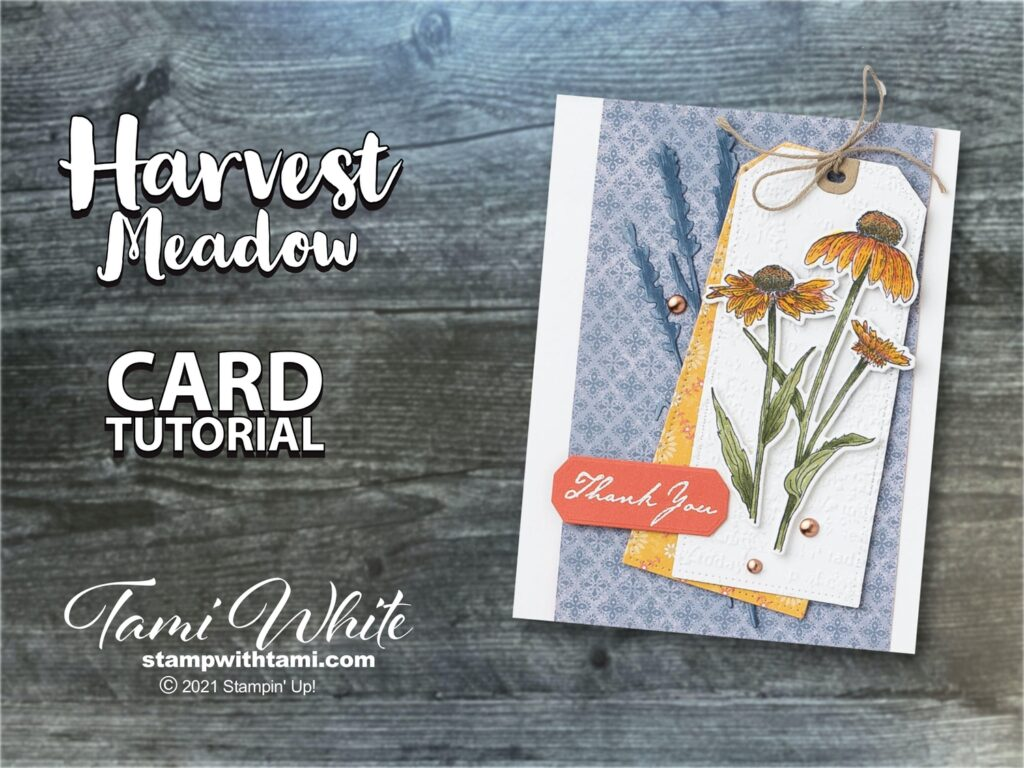 Stampin Up Harvest Meadow Card Tutorial