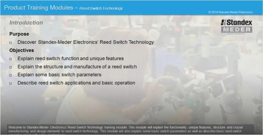 Product Training Module - Reed Switch Overview - Standex Electronics