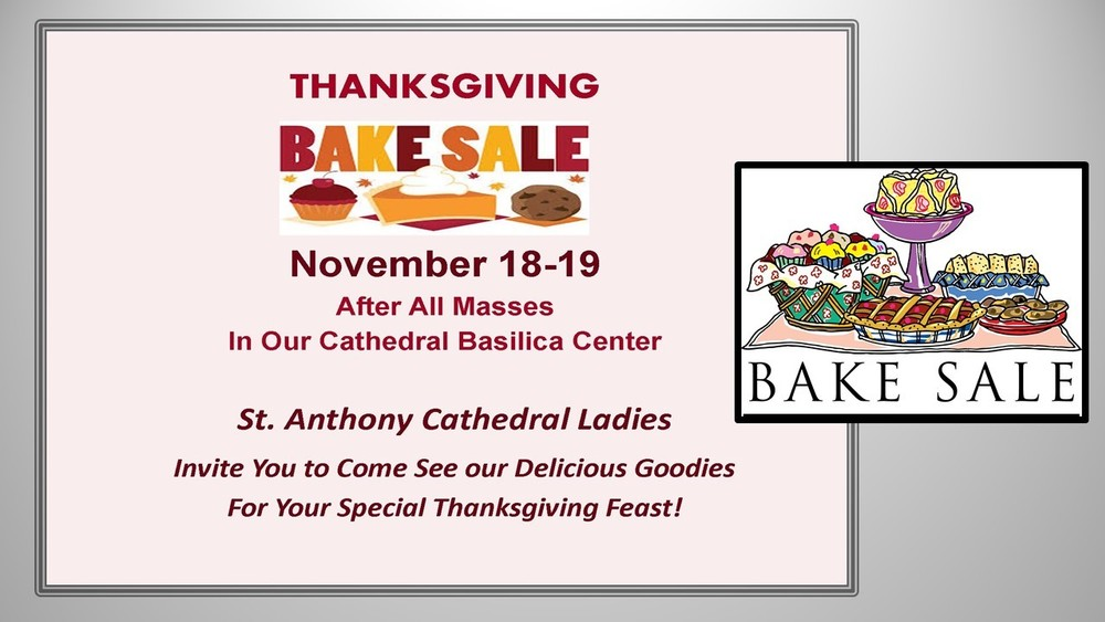 Thanksgiving Bake Sale - Saint Anthony Cathedral Basilica - Beaumont, TX