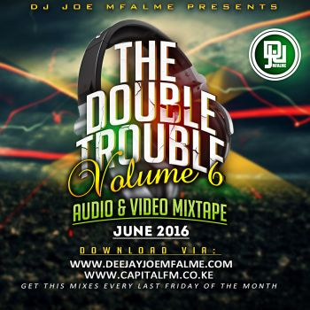 The Double Trouble Mixxtape 2016 Volume 6