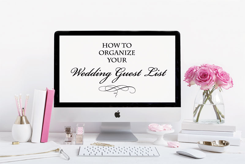The Best Way to Organize Your Guest List with Free Template