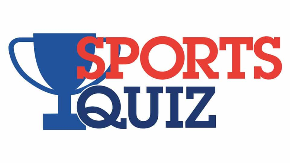 SPORTS QUIZ - Star of Mysore