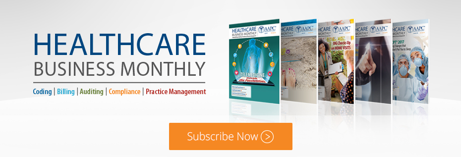Publications - Healthcare Business Monthly - AAPC