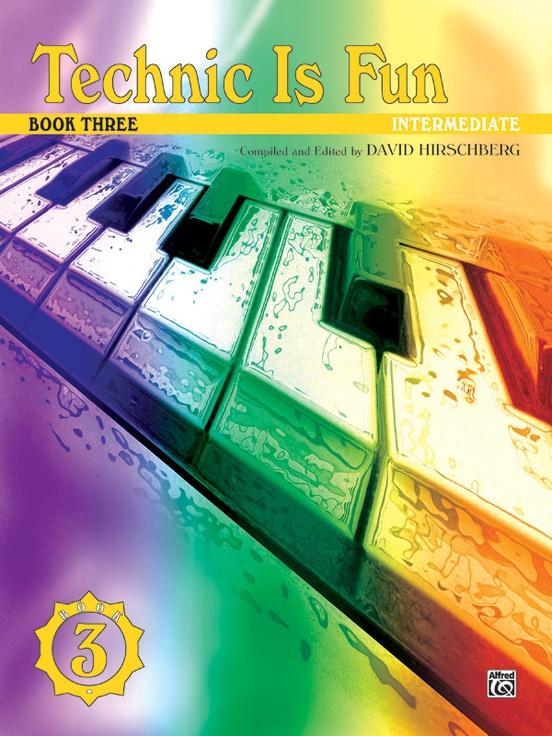 Technic Is Fun, Book 3 Piano Book