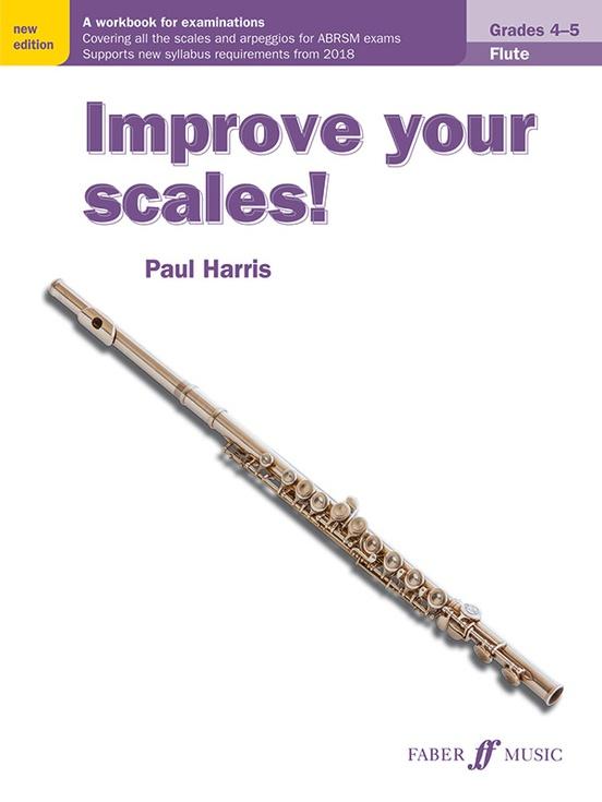 Improve Your Scales! Flute, Grades 4-5 Flute Book