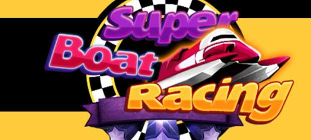 Super Boat Racing