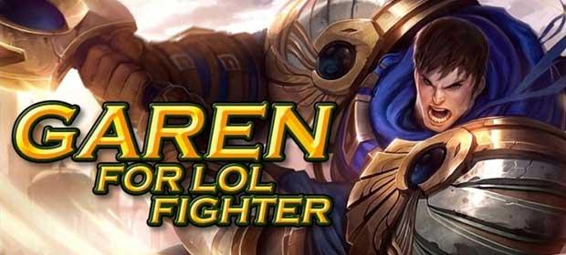 Garen LOL Fighter