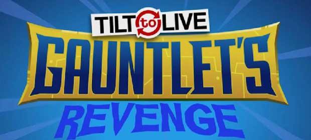 Tilt 2 Live Gauntlet's Revenge