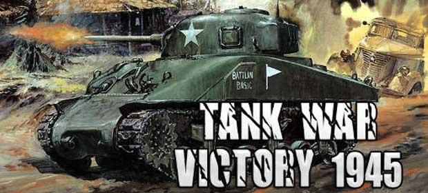 Tank War Victory 1945