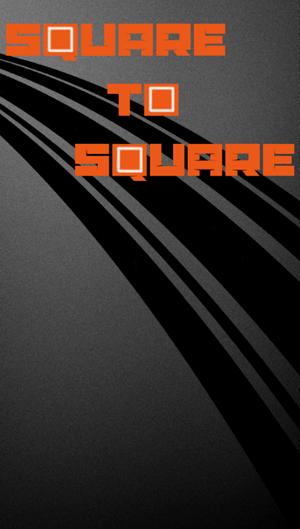 Square to Square