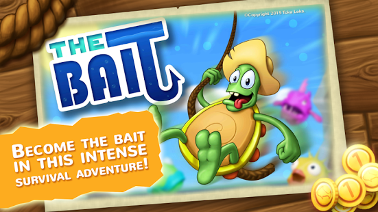 The Bait