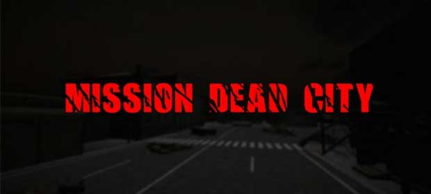 Mission dead city