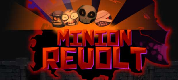 Minion Revolt