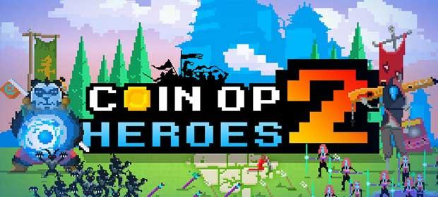 Coin-Op Heroes 2