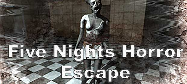 Five Nights Horror Escape