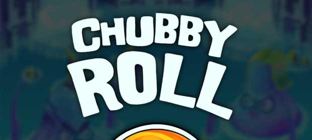 ChubbyRoll