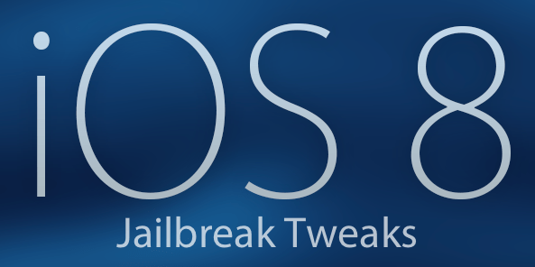 iOS-8-jailbreak-tweaks