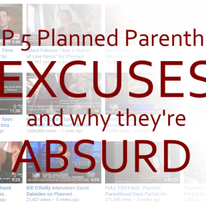 top-5-planned-parenthood-excuses-ppsellsbodypart