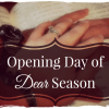 Opening Day of Dear Season