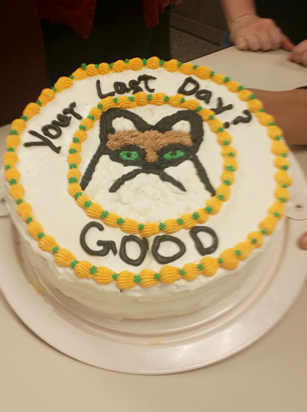 15+ Hilarious Farewell Cakes That Employees Got On Their Last Day - great relationships after quitting job