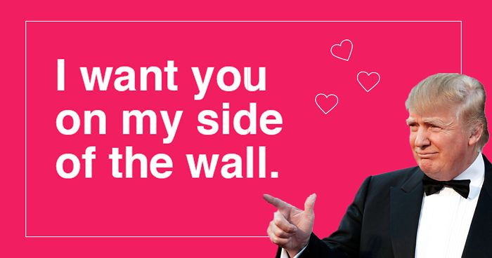 10+ Donald Trump Valentine\u0027s Day Cards Are Going Viral, And They\u0027re