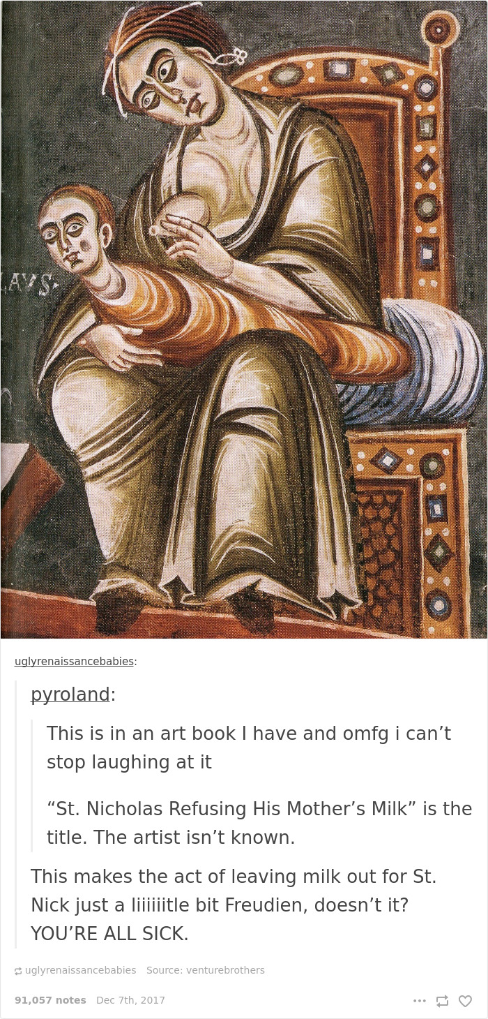 Indulging This Tumblr Dedicated To Ugly Babies Renaissance Paintings Is Weird Medieval Art Tumblr Weird Medieval Art Memes bark post Weird Medieval Art