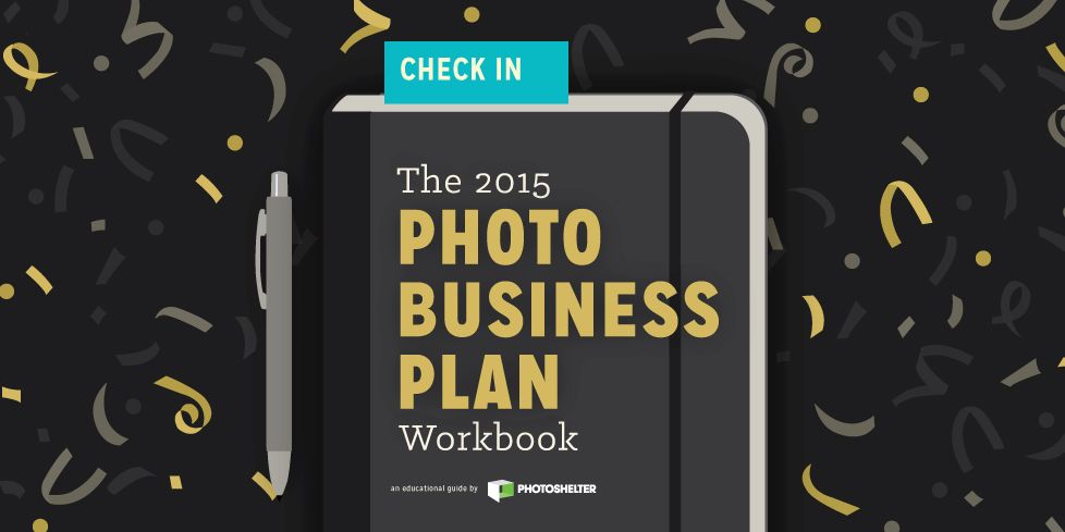The 2015 Photo Business Plan Workbook PhotoShelter - Photography Business Plan