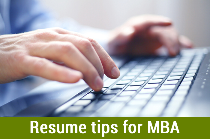 Resume Tips for MBA - How to write a powerful MBA Resume