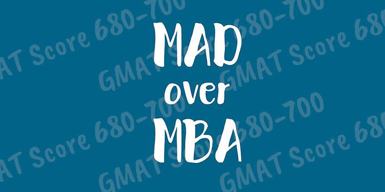 Top Ten Business Schools for GMAT Score 680\u2013700