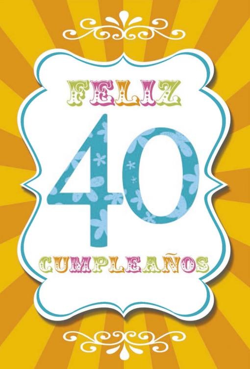 Tarjeta Felicitación Feliz Cumpleaños 40 Las mejores ofertas de